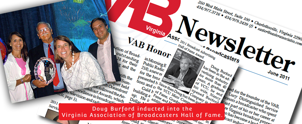 Doug Burford, President, has been inducted into the Virginia Association of Broadcasters Hall of Fame