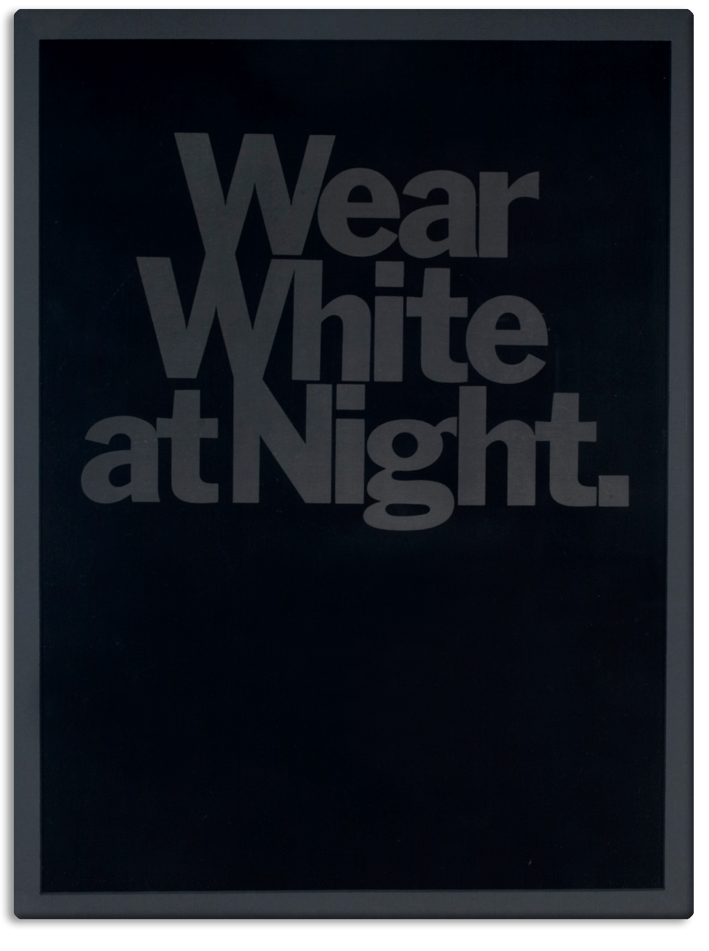 Wear White at Night Photo 1